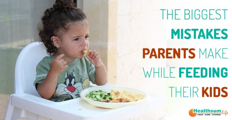 Mistakes parents make while feeding their kids