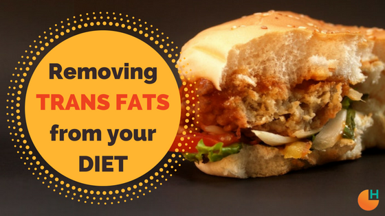 Removing trans fats from your diet