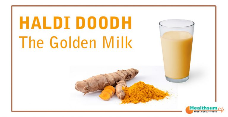 Haldi Doodh - The Golden Milk