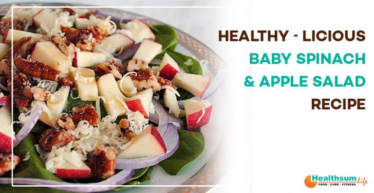 Healthy-Licious Baby Spinach and Apple Salad Recipe