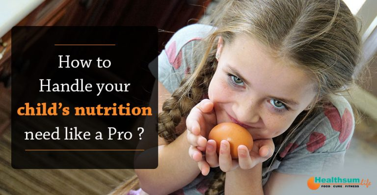How to handle your child's nutrition needs