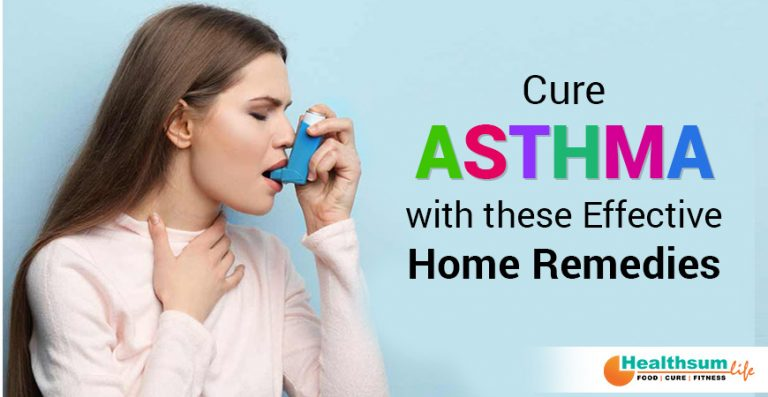 Cure Asthma with these Effective Home Remedies