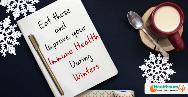 Eat These And Improve Your Immune Health During Winters