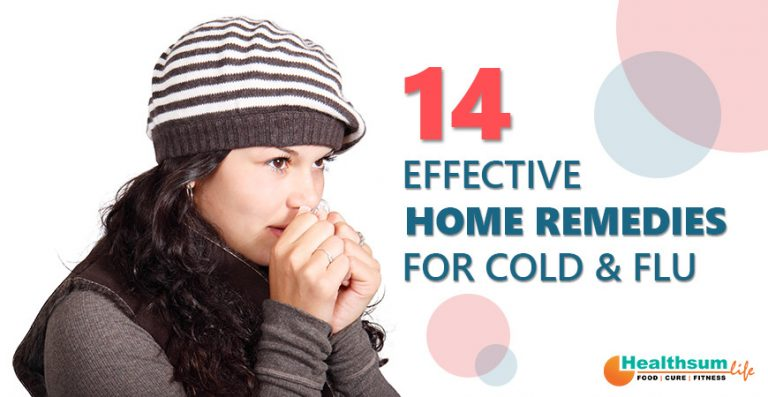 14 Effective Home Remedies for Cold & Flu