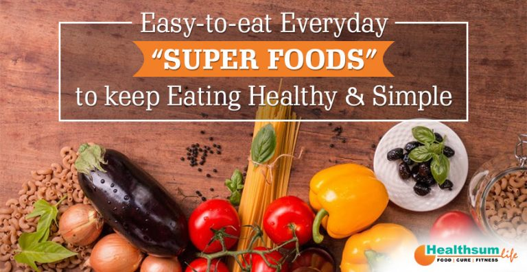 easy to eat superfoods