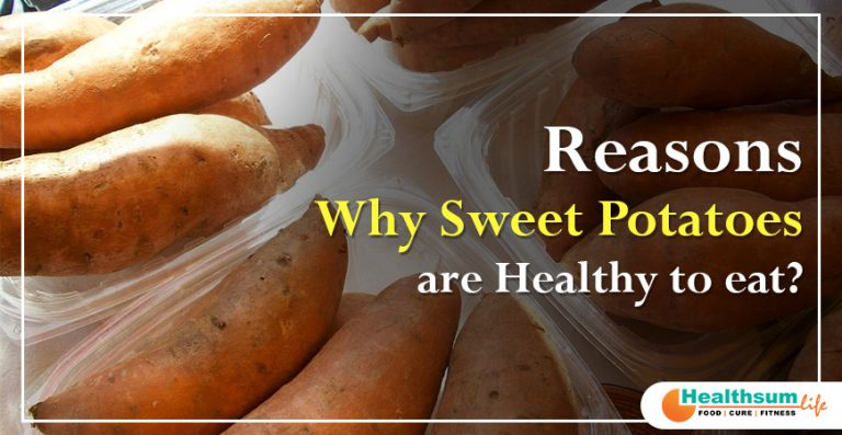 Reasons why sweet potatoes are healthy