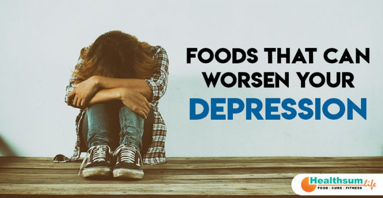 Foods That Can Worsen Your Depression