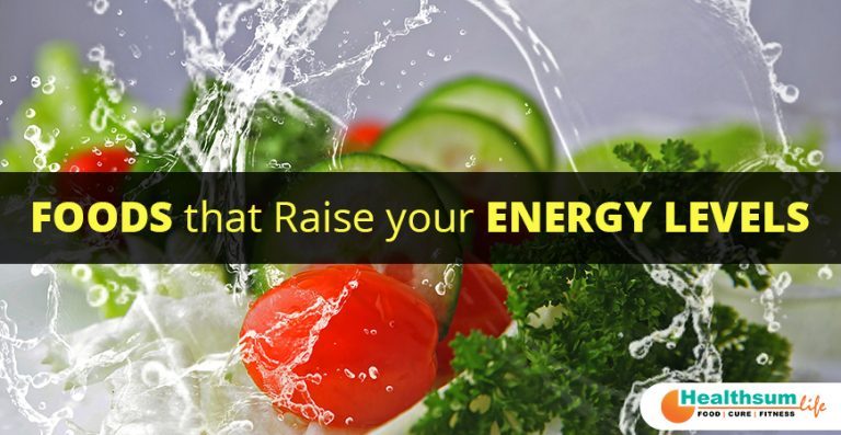 Foods for Raise energy Levels