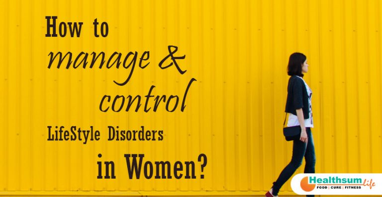 way to manage and control Life Style Disorders