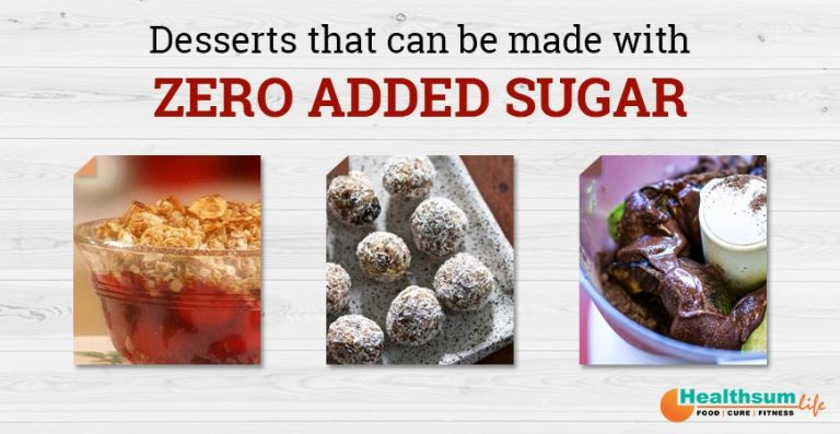 Desserts that can be made with Zero Added Sugar
