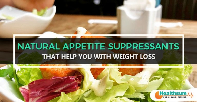 Natural Appetite Suppressants that help you with Weight Loss