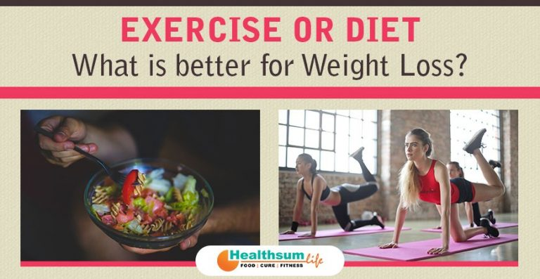 Exercise or Diet: What is better for Weight Loss?