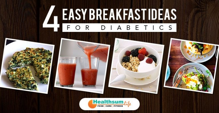 4 Easy Breakfast Ideas for Diabetics
