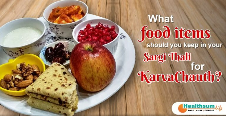What food items should you keep in your Sargi Thali for KarvaChauth?