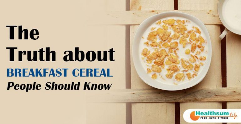 The Truth about Breakfast Cereal People should Know